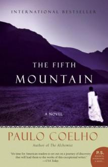 The Fifth Mountain (P.S.) - Clifford E. Landers, Paulo Coelho