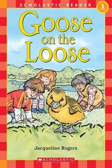 Goose on the Loose - J. Rogers