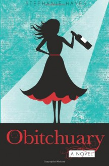 Obitchuary - Stephanie Hayes