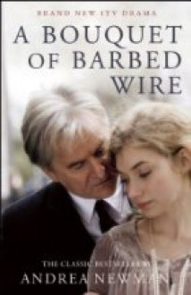 Bouquet of Barbed Wire - Andrea Newman