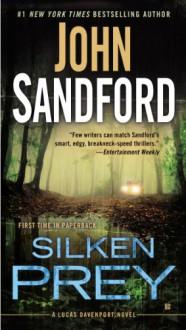 Silken Prey: A Lucas Davenport Novel - John Sandford