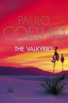 The Valkyries: A Magical Tale About Forgiving Our Past and Believing in Our Future - Paulo Coelho, Sean Runnette, HarperAudio