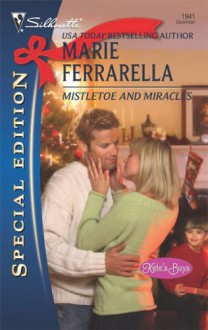 Mistletoe and Miracles - Marie Ferrarella