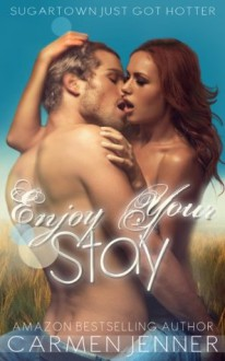 Enjoy Your Stay - Carmen Jenner, Lauren McKellar