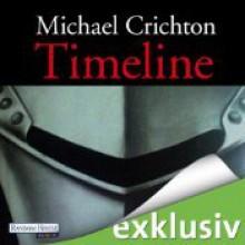 Timeline: Eine Reise in die Mitte der Zeit - Michael Crichton