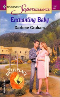 Enchanting Baby - Darlene Graham