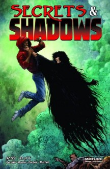 Secrets and Shadows #1 - Jon Parrish, Steven Forbes, Marco Roblin, Jeremy Colwell, Kel Nuttall, Dexter Wee