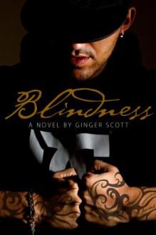 Blindness - Ginger Scott