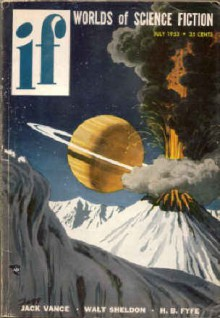 IF Worlds of Science Fiction, 1953 July (Vol. 2, No. 3) - Jack Vance, Walt Sheldon, Tom Leahy, Alex Apostolides, Evan Hunter, Mark Clifton, H.B. Fyfe, Richard O. Lewis, Edward W. Ludwig, James McKimmey, Russell Burton