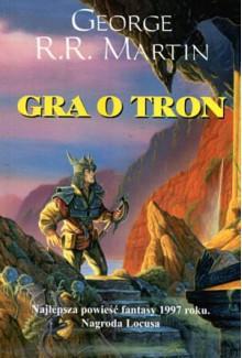 Gra o tron - Paweł Kruk, George R.R. Martin
