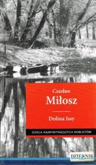 Dolina Issy - Czesław Miłosz