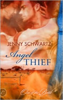 Angel Thief - Jenny Schwartz