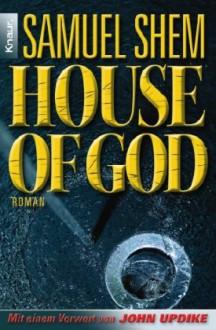 House Of God - Samuel Shem, Heidrun Adler