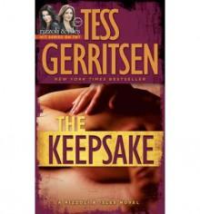[The Keepsake] [by: Tess Gerritsen] - Tess Gerritsen
