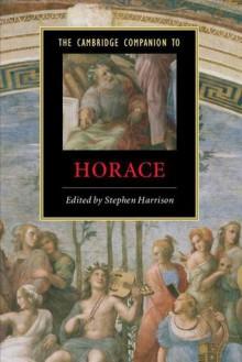 The Cambridge Companion to Horace - Stephen J. Harrison