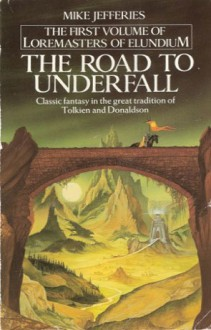 Road to Underfall - Mike Jefferies