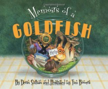 Memoirs of a Goldfish - Devin Scillian, Tim Bowers
