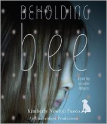 Beholding Bee (Audio) - Kimberly Newton Fusco