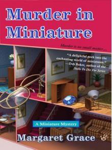 Murder in Miniature (eBook) - Margaret Grace
