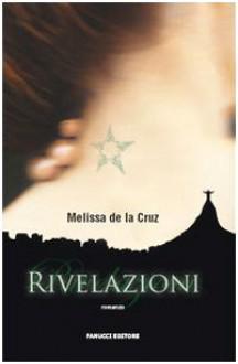 Rivelazioni - Nello Giugliano, Melissa de la Cruz