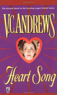 Heart Song (Logan Family Series, Bk. 2) - Virginia C. Andrews