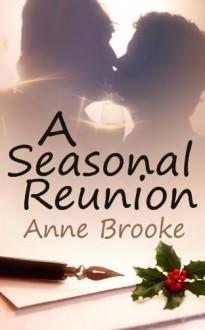 A Seasonal Reunion - Anne Brooke