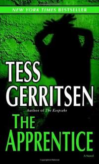 The Apprentice - Tess Gerritsen
