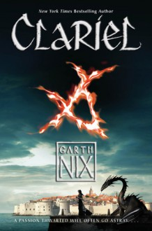 Clariel: The Lost Abhorsen - Garth Nix