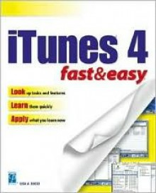 iTunes 4 Fast & Easy - Lisa Bucki
