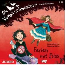 Ferien mit Biss (Die Vampirschwestern #5) - Franziska Gehm