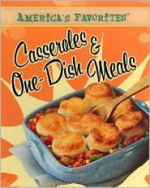 Retro Casseroles & One Dish Meals - Publications International Ltd.
