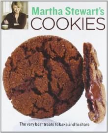 Martha Stewart's Cookies: The Very Best Treats to Bake and to Share - Martha Stewart Living Magazine