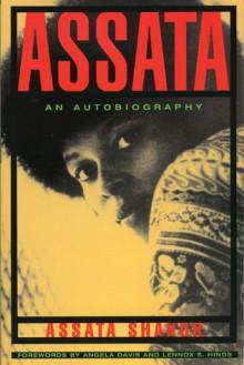 Assata: An Autobiography - Assata Shakur,Angela Y. Davis
