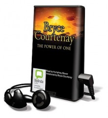 The Power of One [With Earbuds] - Bryce Courtenay, Humphrey Bower