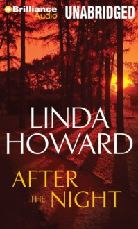 After the Night - Linda Howard, Natalie Ross