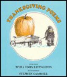 Thanksgiving Poems - Myra Cohn Livingston, Stephen Gammell