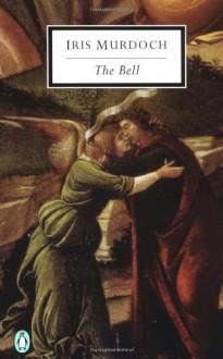 The Bell - Iris Murdoch,A.S. Byatt