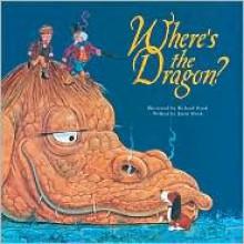Where's the Dragon? - Jason Hook, Richard Hook, Fernleigh Books