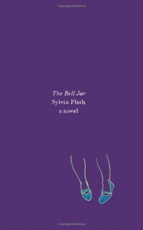 The Bell Jar - Lois Ames, Frances McCullough, Sylvia Plath
