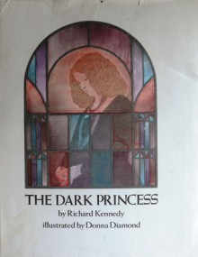 The Dark Princess - Richard Kennedy,Donna Diamond