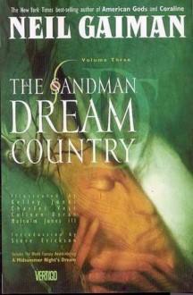 The Sandman, Vol. 3: Dream Country - Neil Gaiman,Kelley Jones,Colleen Doran,Charles Vess