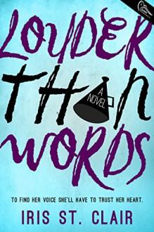 Louder Than Words - Iris St. Clair