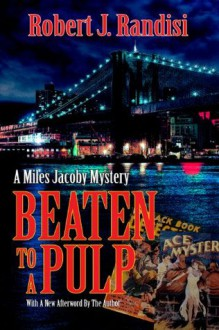 Beaten to a Pulp - Robert J. Randisi