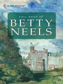 When May Follows - Betty Neels