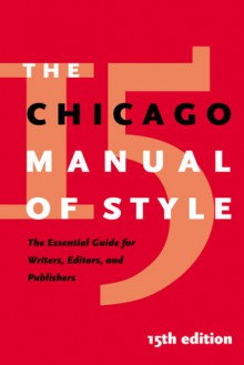 The Chicago Manual of Style - John Grossman, Margaret D. Mahan