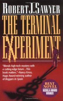 The Terminal Experiment - Robert J. Sawyer