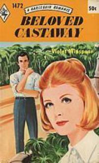 Beloved Castaway - Violet Winspear