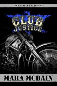 Club Justice - Mara McBain