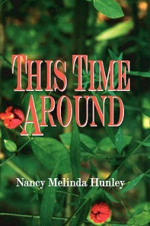 This Time Around - Nancy Hunley