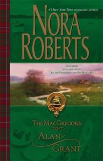 The MacGregors: Alan & Grant - Nora Roberts